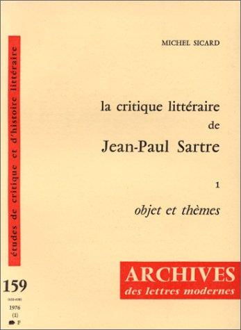 La critique litte�raire de Jean-Paul Sartre (Archives