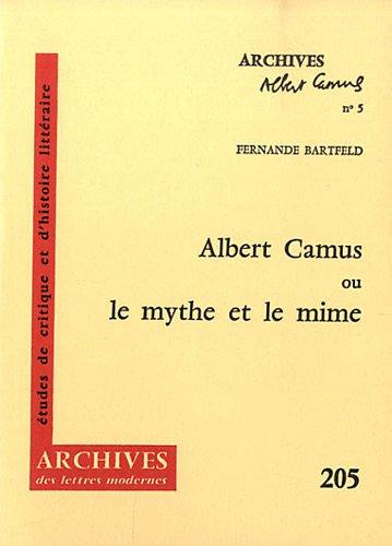 9782256903977: Albert Camus ou le mythe et le mime