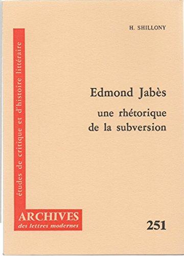 Edmond Jabès: Une rhétorique de la subversion