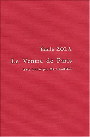 Le ventre de paris (2256906434) by Zola
