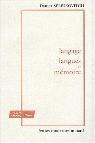 9782256907524: Language, Langes Et Memoire (Cahiers Champollion) (French Edition)