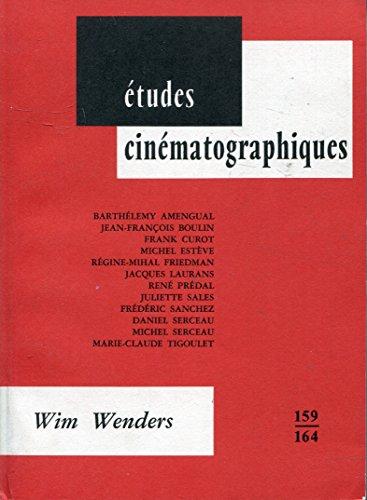 9782256908651: Études Cinématographqies 159-164: Wim Wenders