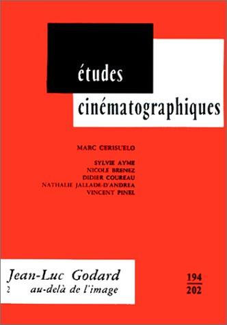 9782256909252: Jean-Luc Godard, tome 2 : Au-delà de l'image