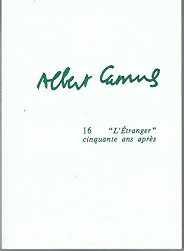 9782256909467: L'Etranger: cinquante ans après : actes du colloque d'Amiens, 11-12 décembre 1992