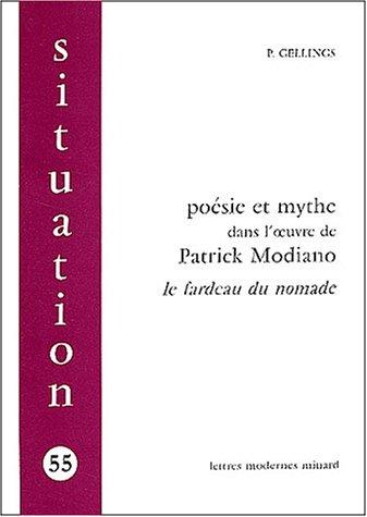 9782256910142: Poésie et mythe dans l'oeuvre de Patrick Modiano : le fardeau du nomade
