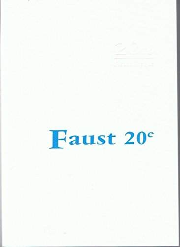 Faust 20e: ?chos de l'ego : le: Noir, Pascal