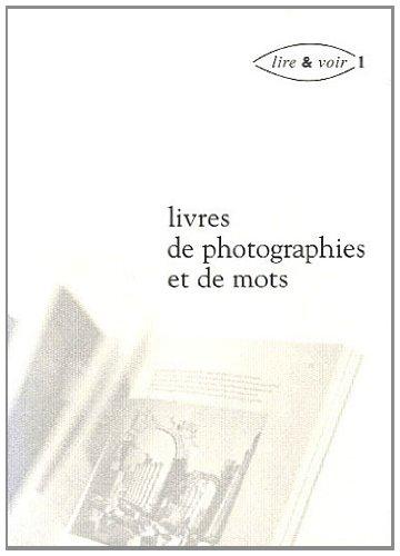 9782256911491: Lire & voir : Volume 1, Livres de photographies et de mots