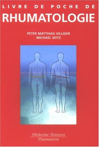 LIVRE DE POCHE RHUMATOLOGIE: VILLIGER SEITZ