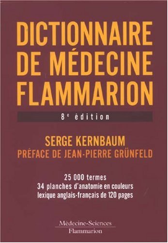 9782257000323: Dictionnaire de medecine flammarion (French Edition)