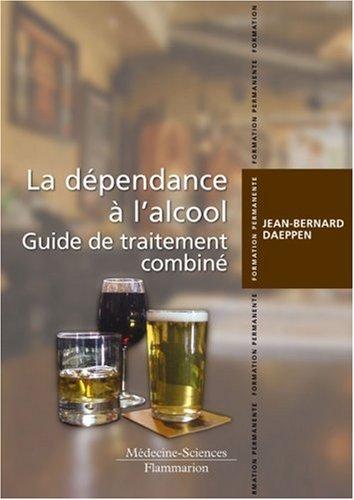 DEPENDANCE A L ALCOOL -LA- GUIDE DE TRAI: DAEPPEN JEAN BERNARD