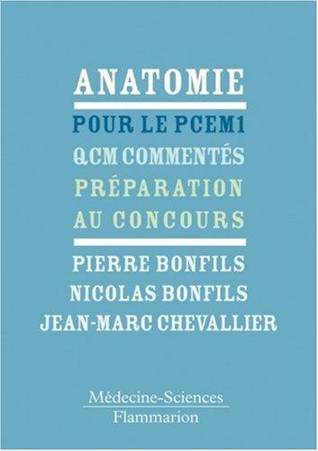 9782257000644: Anatomie pour le PCEM 1 : QCM comment�s - Pr�paration au concours