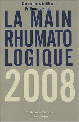 MAIN RHUMATOLOGIQUE 2008 -LA-: BARDIN THOMAS
