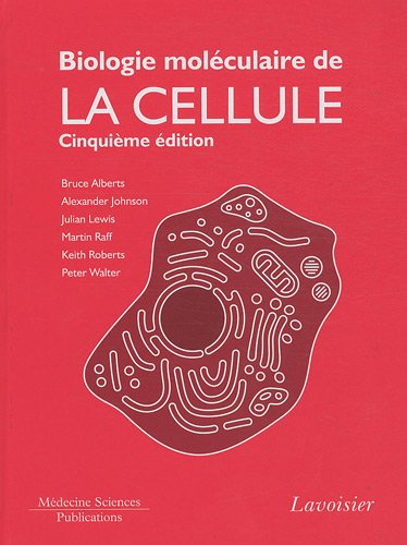 9782257000965: Biologie moléculaire de la cellule (French Edition)