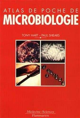 ATLAS DE POCHE MICROBIOLOGIE: HART SHEARS