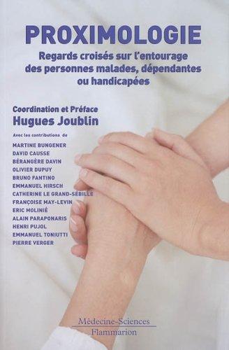 9782257101877: Proximologie : Regards croisés sur l'entourage des personnes malades, dépendantes ou handicapées
