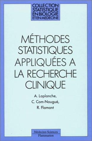 9782257104793: Methodes statistiques appliquées a la recherche clinique
