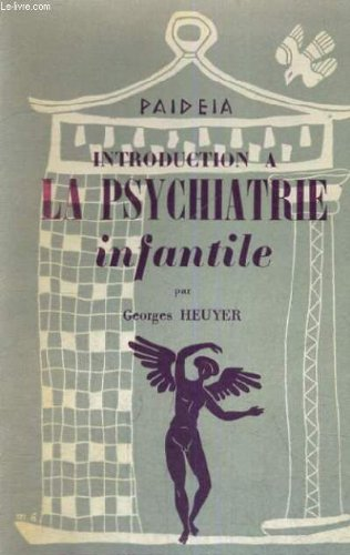 9782257104861: Introduction a la psychiatrie infantile (Pédiatrie)