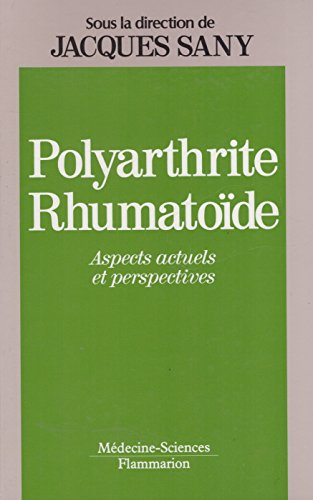 9782257106155: Polyarthrite rhumato�de : Aspects actuels et perspectives