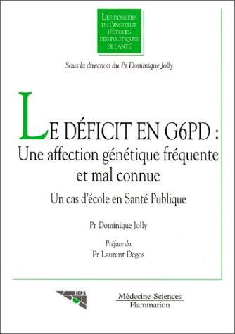 9782257106308: Le déficit en G6PD: une affection génétique fréquente et mal connue