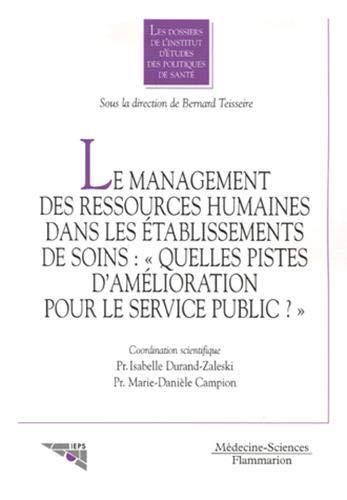 9782257110718: Le management des ressources humaines dans les établissements de soins (French Edition)