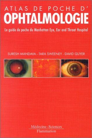 Atlas de poche d'ophtalmologie: Suresh Mandava, Tara