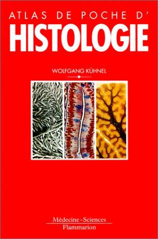 Atlas de poche d'histologie : Cytologie, histologie: n/a