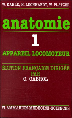 Anatomie. : Tome 1, Appareil locomoteur: Leonhardt, Helmut; Platzer,