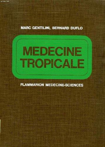Medecine tropicale: Gentilini Marc