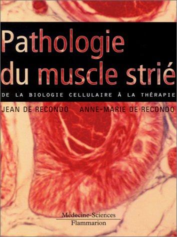 9782257124890: Pathologie du muscle stri� : De la biologie cellulaire � la th�rapie