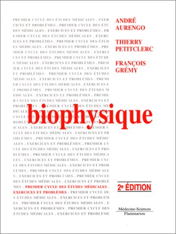 Biophysique: André Aurengo