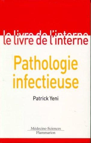 9782257131515: Le livre de l'interne : Pathologie infectueuse