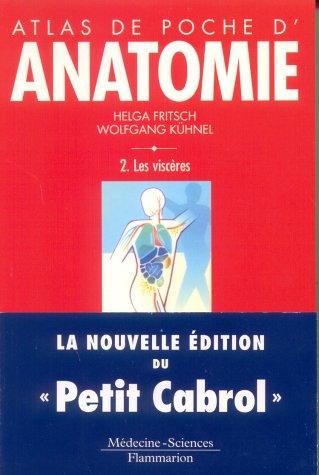9782257132529: Atlas de poche anatomie, tome 2 : Les viscères