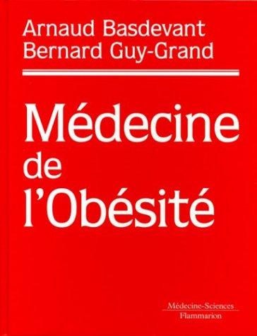 MEDECINE DE L OBESITE: BASDEVANT GUY GRAND