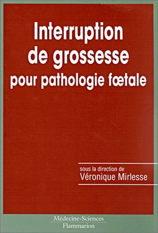 9782257150790: Interruptions de grossesse pour pathologie foetale