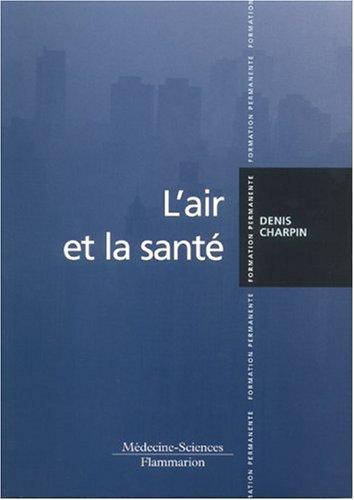 AIR ET LA SANTE -L-: CHARPIN DENIS