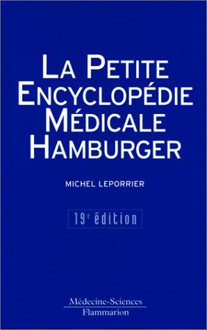 9782257153005: La Petite Encyclopédie médicale Hamburger, 19e édition