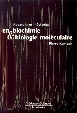 Appareils et méthodes en biochimie et biologie: Kamoun, Pierre