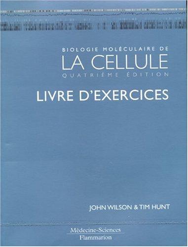 9782257161208: Biologie moléculaire de la cellule (French Edition)