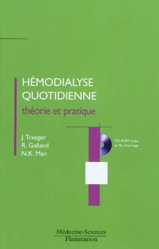 HEMODIALYSE QUOTIDIENNE +CD ROM: TRAEGER GALLAND MAN