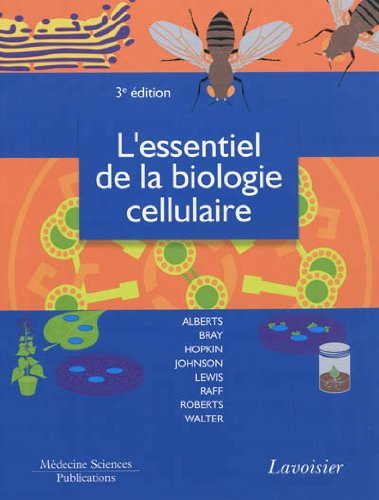 9782257204028: L'essentiel de la biologie cellulaire