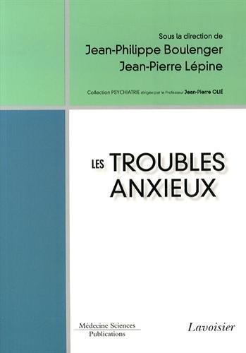 TROUBLES ANXIEUX -LES-: LEPINE JEAN-PIERRE