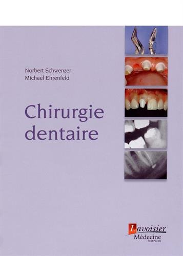 9782257204240: Chirurgie dentaire