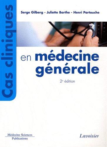 9782257204837: cas cliniques en medecine generale 2 edition