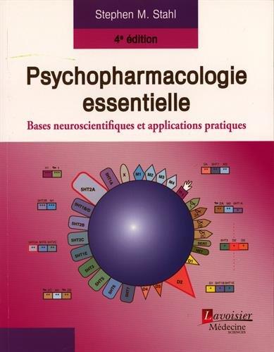 9782257205544: Psychopharmacologie essentielle : Bases neuroscientifiques et applications pratiques