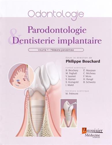 9782257205551: Parodontologie & dentisterie implantaire : Volume 1, Médecine parodontale