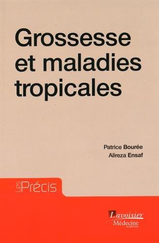 9782257206152: Grossesse et maladies tropicales