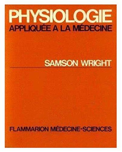 9782257223937: Physiologie appliquée à la médecine