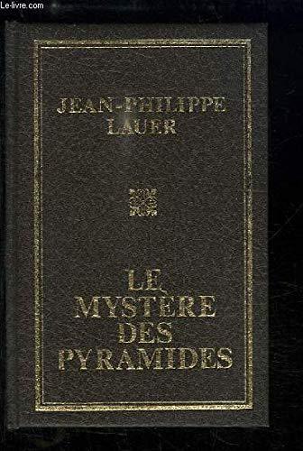 Le Mystere Des Pyramides.