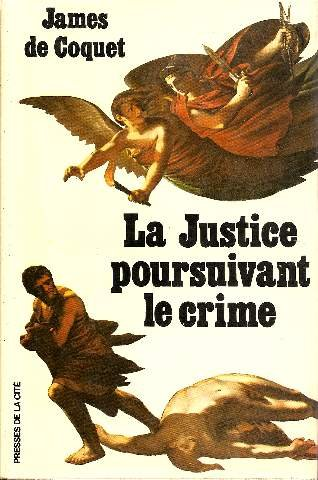 9782258000476: La justice poursuivant le crime (French Edition)