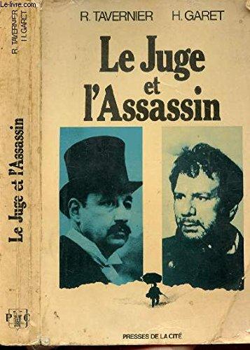 9782258000544: Le juge et l'assassin (French Edition)